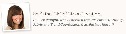 Liz Money, Vera Bradley Fabric and Trend Coordinator